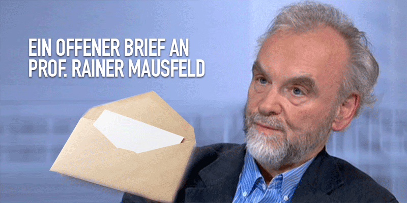 Offener Brief an Prof Rainer Mausfeld